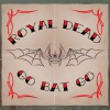 Royal Dead CD Go Bat Go! Out Now